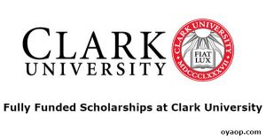 Fully Funded Scholarships at Clark University