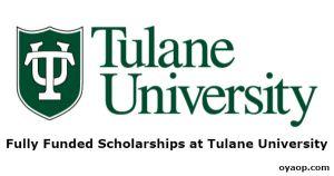 Fully Funded Scholarships at Tulane University
