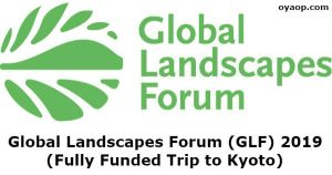 Global Landscapes Forum (GLF) 2019 (Fully Funded Trip to Kyoto)