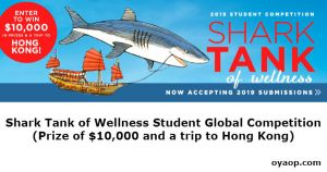 Shark Tank of Wellness Student Global Competition (Prize of $10,000 and a trip to Hong Kong)