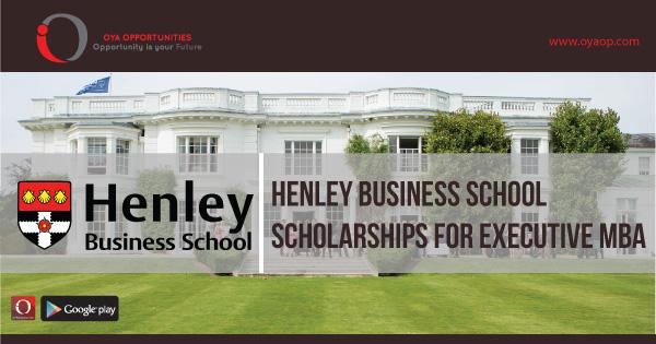 Henley Business School Scholarships for Executive MBA, oyaop, oyaop.com, www.oyaop.com, oyaop opportunities, oya opportunities