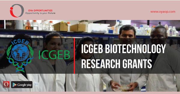 ICGEB Biotechnology Research Grants, oyaop, oyaop.com, www.oyaop.com, oyaop opportunities, oya opportunities