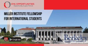 Miller Institute Fellowship for International Students 2020