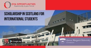 Scholarship in Scotland For International Students