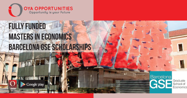 Fully Funded Masters in Economics Barcelona GSE Scholarships