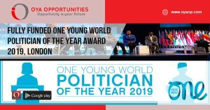 Fully Funded One Young World Politician of the Year Award 2019, London