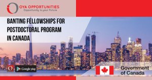 Banting Fellowships For Postdoctoral Program in Canada