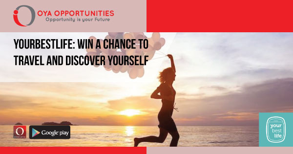 YourBestLife: Win a Chance to Travel and Discover Yourself