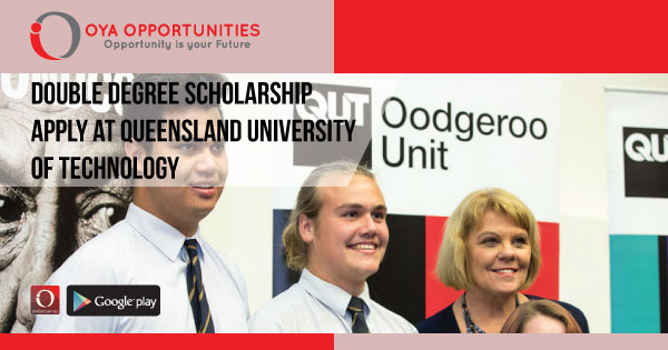 Double Degree Scholarship | apply at Queensland University of Technology