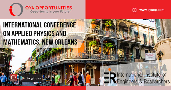 ISER - International Conference on Applied Physics and Mathematics, New Orleans