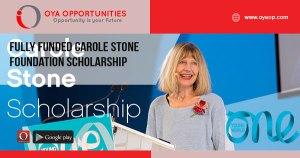 Fully Funded Carole Stone Foundation Scholarship