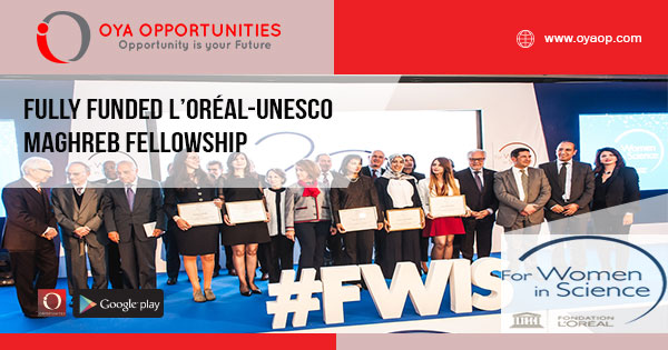 Fully Funded L'Oréal-UNESCO Maghreb Fellowship