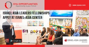 Israel Asia Leaders Fellowships 2019 | Apply at Israel-Asia Center