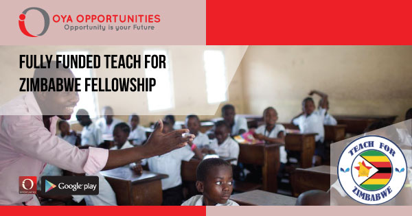 Fully Funded Teach For Zimbabwe Fellowship