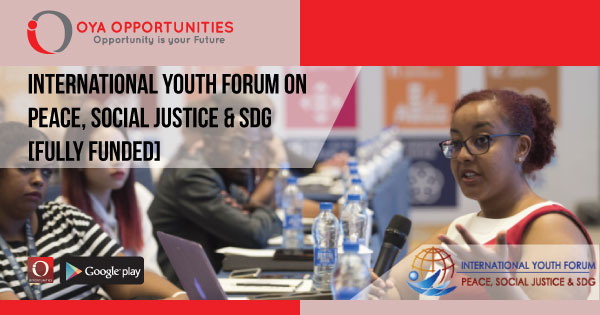 International Youth Forum on Peace, Social Justice & SDG [fully funded]