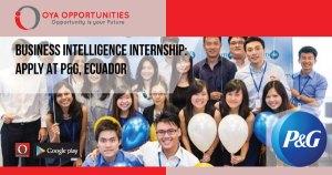 Business Intelligence Internship | Apply at P&G, Ecuador