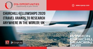 Churchill Fellowships 2020 (travel grants to research anywhere in the world), UK