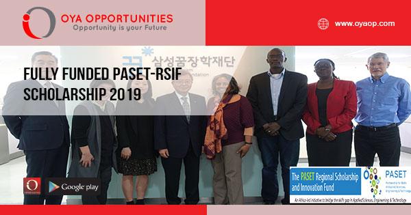 Fully Funded PASET-RSIF Scholarship 2019 - OYA Opportunities | OYA