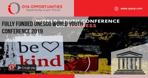 Fully Funded UNESCO World Youth Conference 2019