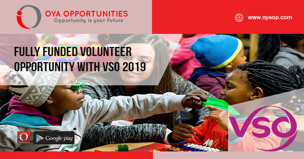 Fully Funded Volunteer Opportunity With VSO 2019