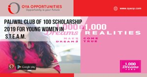 Paliwal Club of 100 Scholarship 2019 for Young Women in S.T.E.A.M.