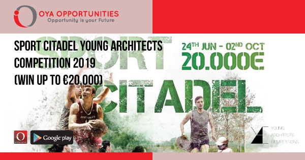 Sport Citadel Young Architects Competition 2019 (win up to €20,000)