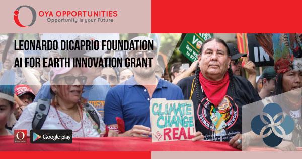 Leonardo DiCaprio Foundation AI for Earth Innovation Grant