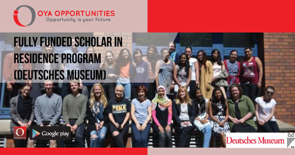 Fully Funded Scholar in Residence Program (Deutsches Museum)