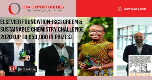 Elsevier Foundation-ISC3 Green & Sustainable Chemistry Challenge 2020 (Up to €50,000 in prizes)