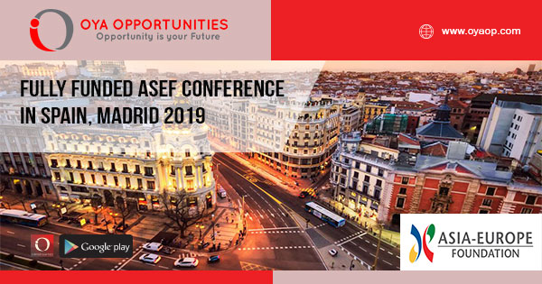 Fully Funded ASEF Conference in Spain, Madrid 2019 - OYA