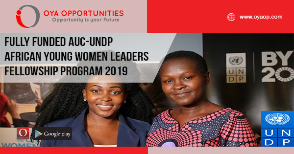 Fully Funded AUC-UNDP African Young Women Leaders Fellowship Program
