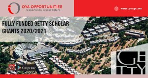 Fully Funded Getty Scholar Grants 2020/2021
