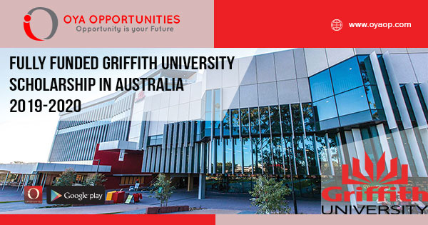 Fully Funded Griffith University Scholarship in Australia 2019-2020