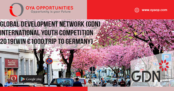 Global Development Network (GDN) International Youth Competition 2019 (Win €1000 and a trip to Bonn, Germany)