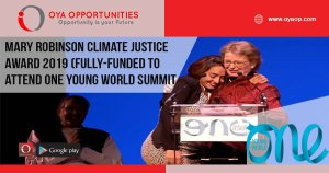 Mary Robinson Climate Justice Award 2019 (Fully-funded to attend One Young World Summit