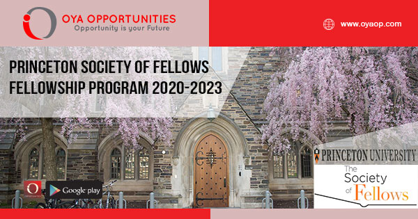 Princeton Society of Fellows Fellowship Program 2020-2023