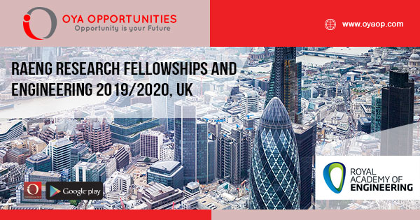 RAEng Research Fellowships and Engineering 2019/2020, UK