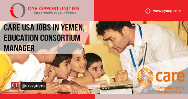 Care USA jobs in Yemen, Education Consortium Manager