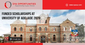 Funded Scholarships at University of Adelaide 2020