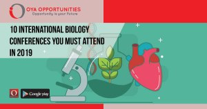 10 International Biology Conferences you Must attend in 2019