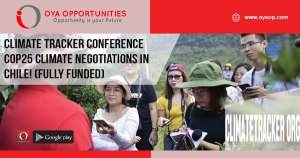Climate Tracker Conference COP25 Climate Negotiations in Chile! (Fully Funded)