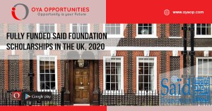 Fully Funded Said Foundation Scholarships in the UK, 2020