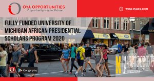 Fully Funded University of Michigan African Presidential Scholars Program 2020