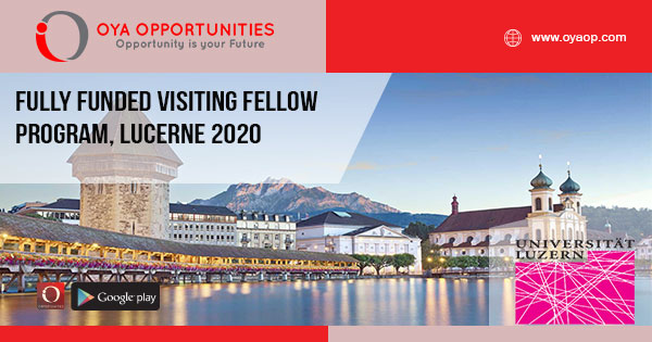 Fully Funded Visiting Fellow Program, Lucerne 2020 - OYA