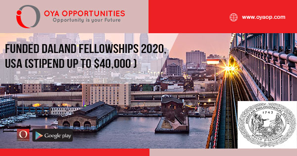 Funded Daland Fellowships 2020, USA (Stipend up to $40,000 )
