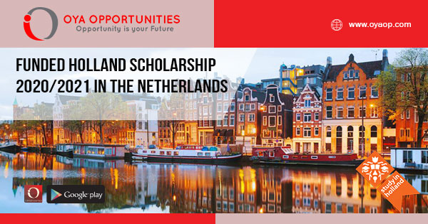Funded Holland Scholarship 2020/2021 in the Netherlands