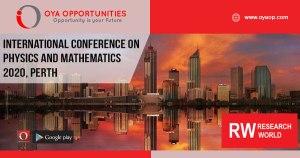 International Conference on Physics and Mathematics 2020