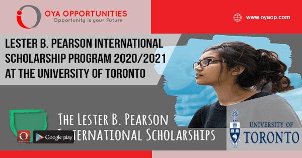 Lester B. Pearson International Scholarship Program 2020/2021 at the University of Toronto