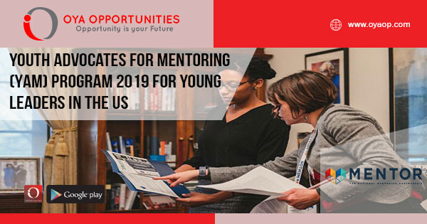 Youth Advocates for Mentoring (YAM) Program 2019 for Young Leaders in the US