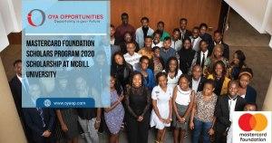 Mastercard Foundation Scholars Program 2020 Scholarship at McGill University